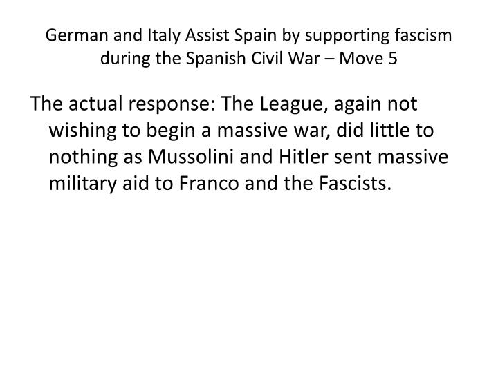 German and Italy Assist Spain by supporting fascism during the Spanish Civil War – Move 5