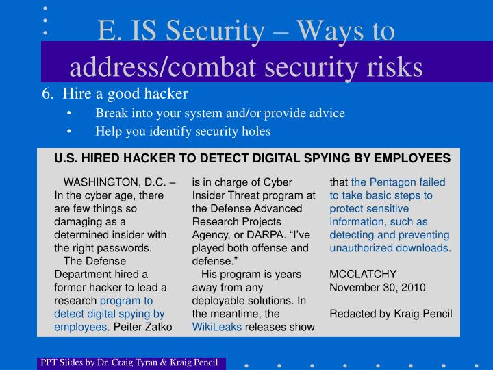 E. IS Security – Ways to address/combat security risks