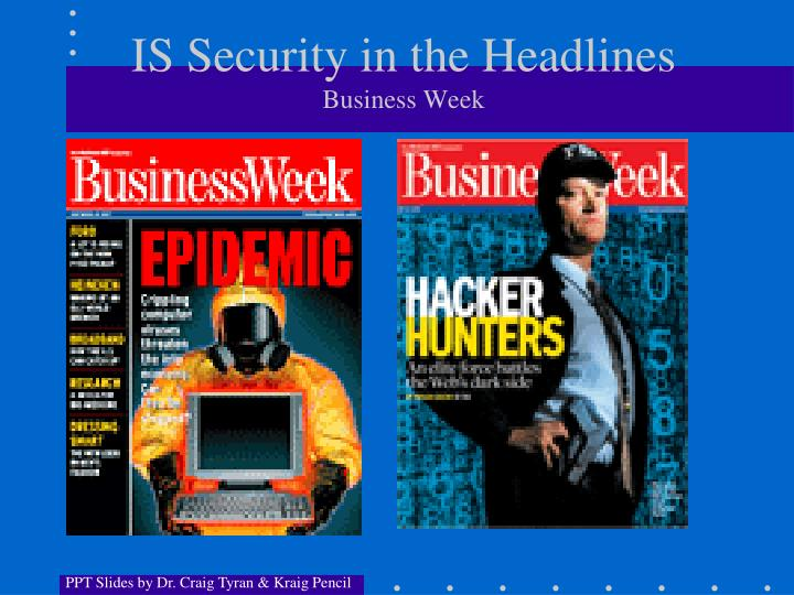 Is security in the headlines business week