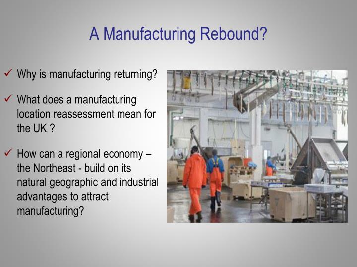 A Manufacturing Rebound?