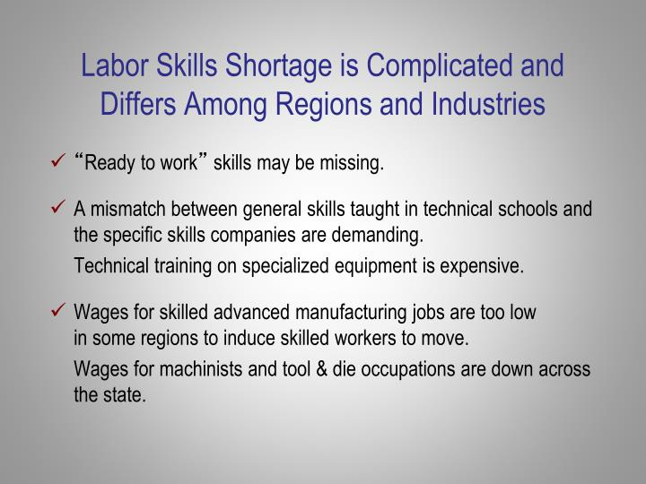 Labor Skills Shortage is Complicated and Differs Among Regions and Industries