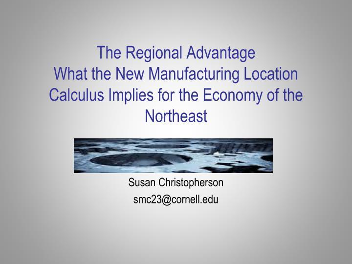 The Regional Advantage