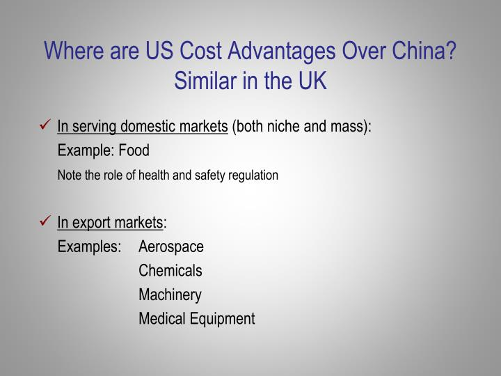 Where are US Cost Advantages Over China?