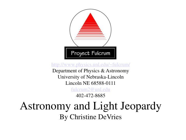 Http://www.physics.unl.edu/~fulcrum/