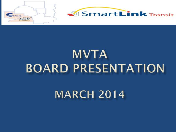 Mvta board presentation march 2014