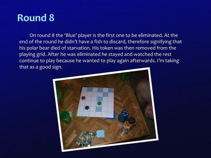 Round 8