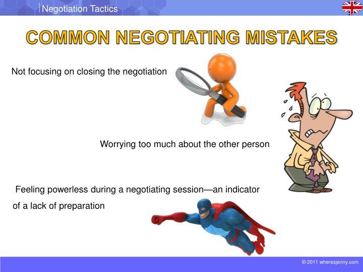 COMMON NEGOTIATING MISTAKES