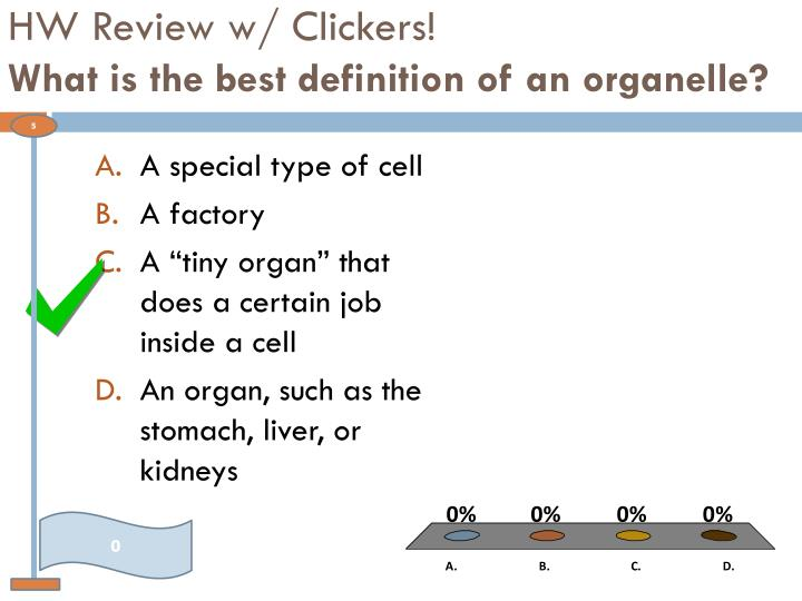 HW Review w/ Clickers!