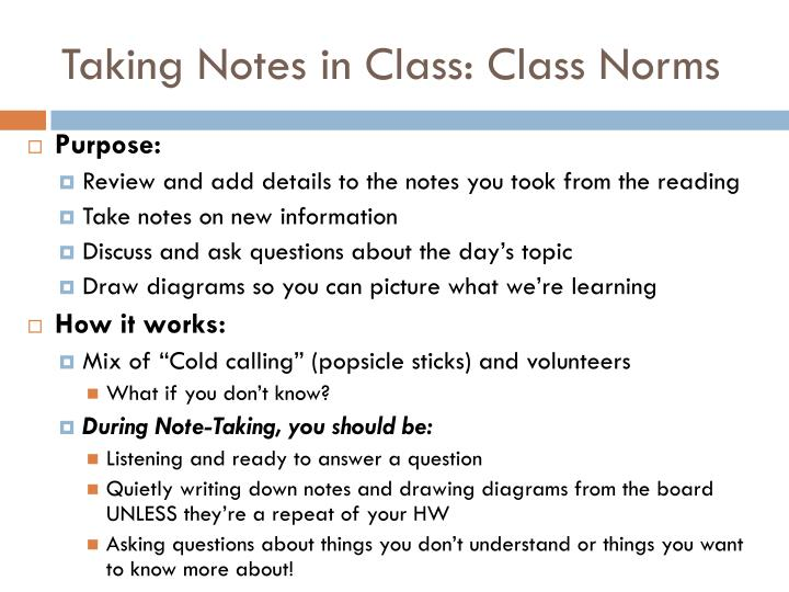 Taking Notes in Class: Class Norms
