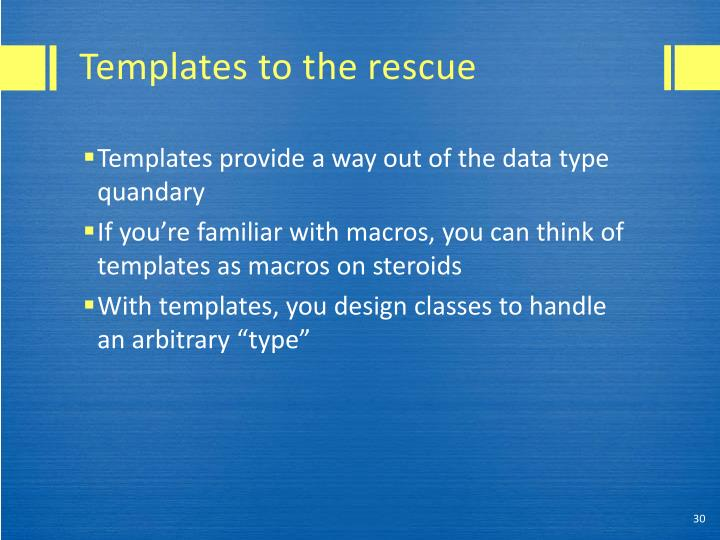 Templates to the rescue