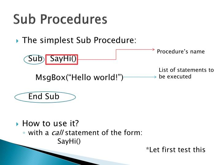 Sub Procedures