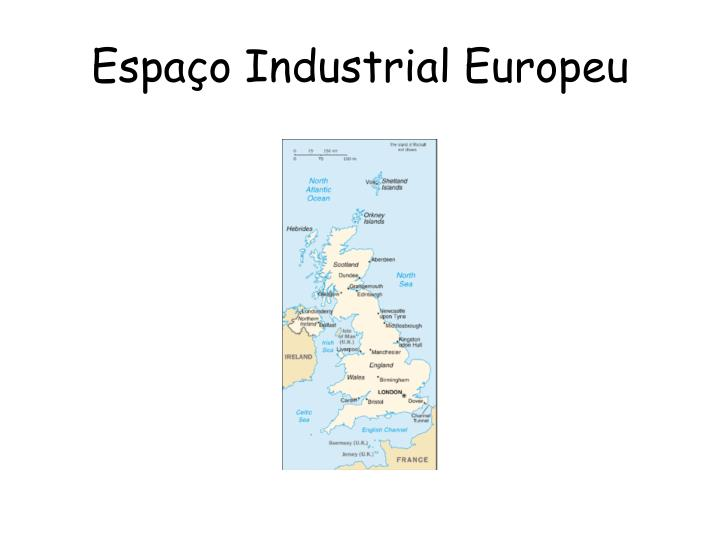 Espaço Industrial Europeu