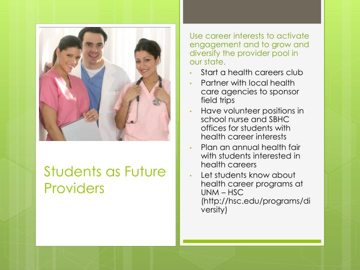 Students as Future Providers