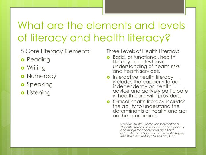 What are the elements and levels of literacy and health literacy?
