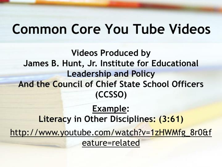 Common Core You Tube Videos