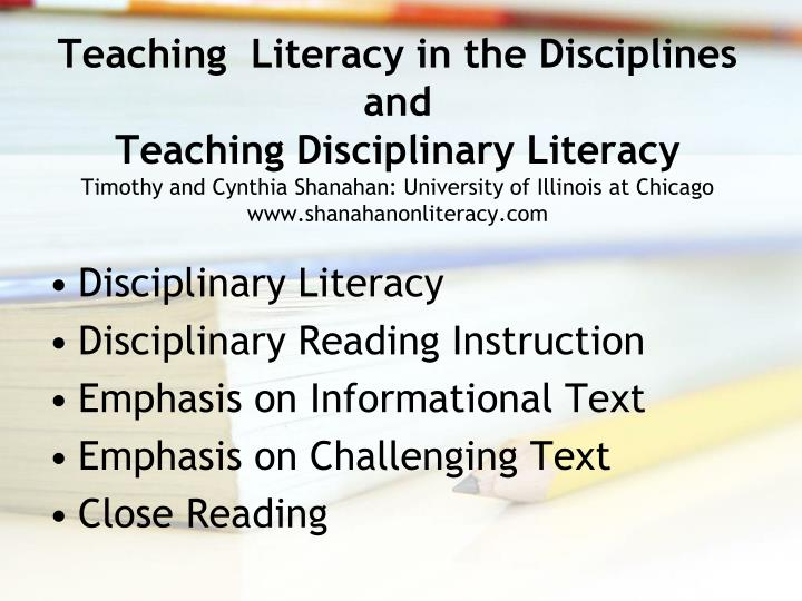 Teaching  Literacy in the Disciplines and