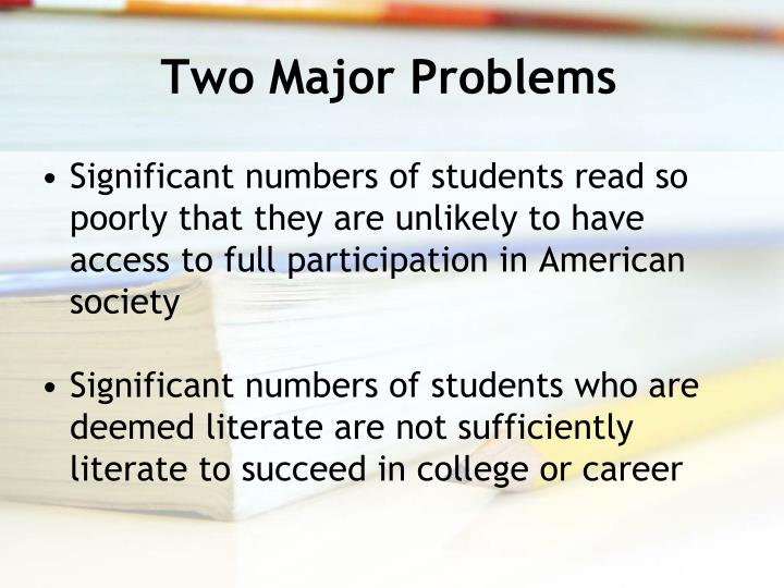 Two Major Problems