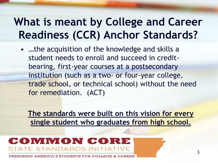 What is meant by College and Career Readiness (CCR) Anchor Standards?
