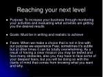 reaching your next level