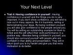 your next level4