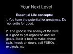 your next level6