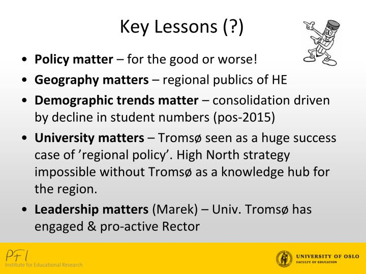 Key Lessons (?)