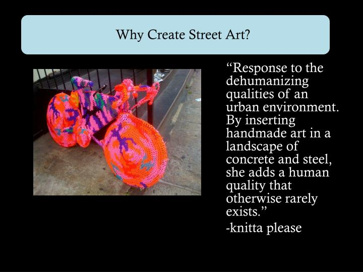 Why Create Street Art?