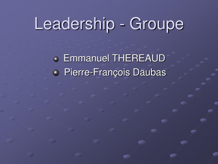 Leadership - Groupe