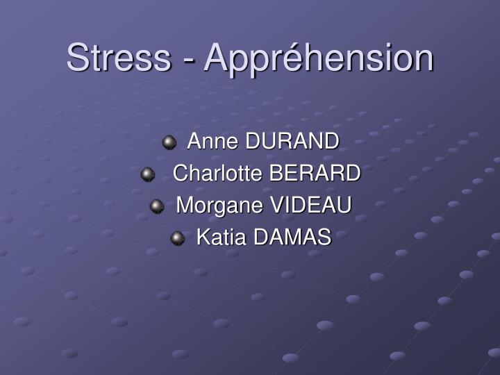 Stress - Appréhension
