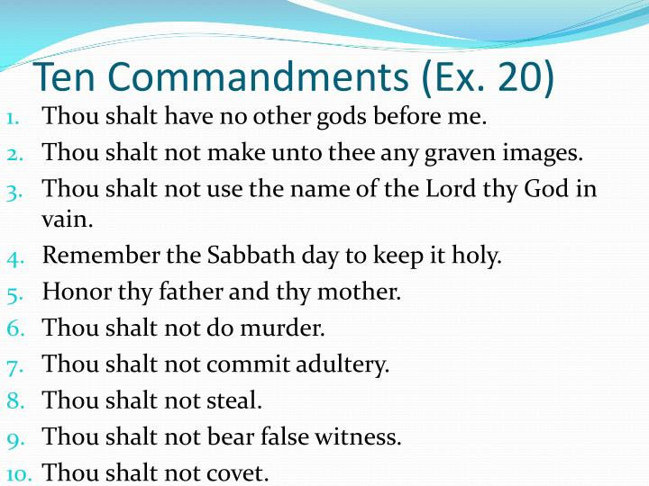 Ten Commandments (Ex. 20)