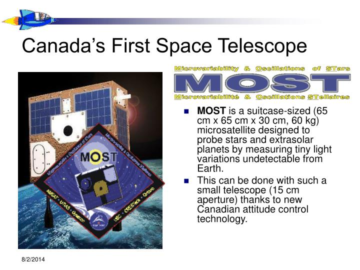 Canada's First Space Telescope