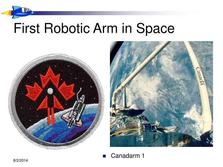 First Robotic Arm in Space