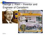 george j klein inventor and engineer of canadarm