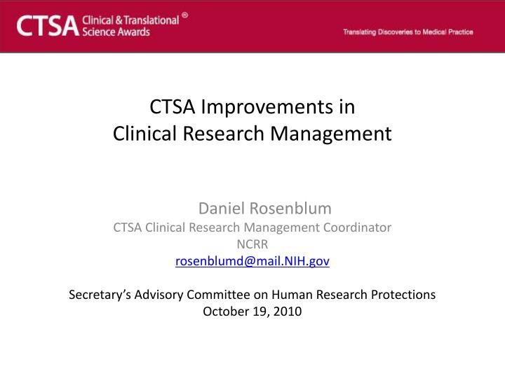 Ctsa improvements in clinical research management