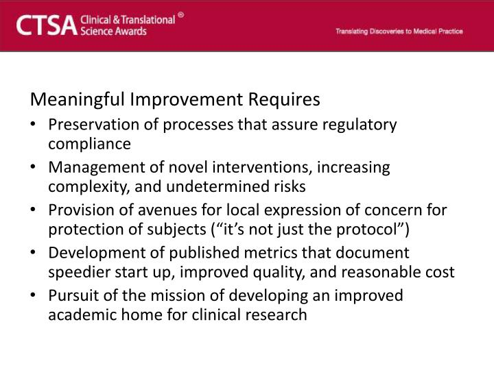 Meaningful Improvement Requires