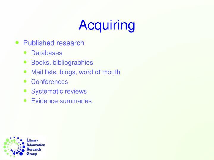 Acquiring