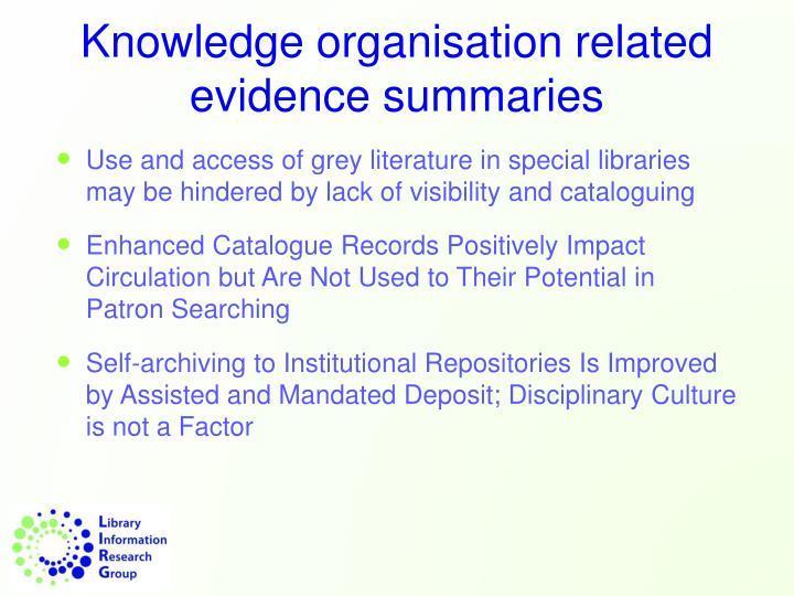 Knowledge organisation related evidence summaries