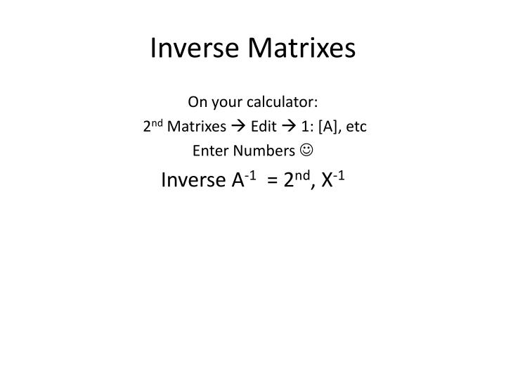 Inverse Matrixes