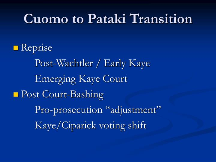Cuomo to Pataki Transition