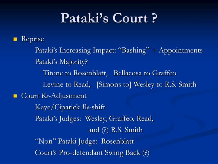 Pataki's Court ?