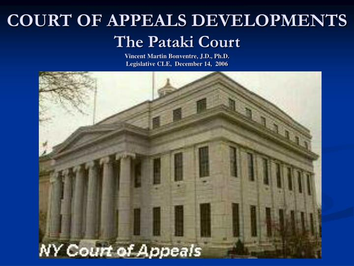 COURT OF APPEALS DEVELOPMENTS