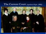 the current court updated sept 2006