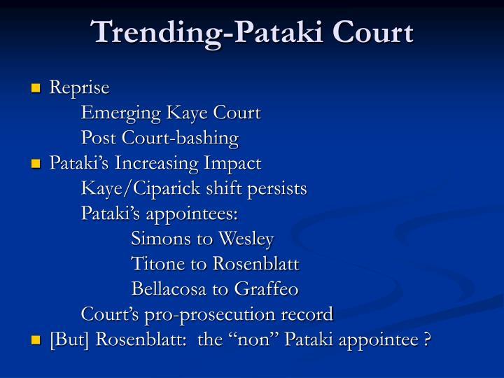 Trending-Pataki Court
