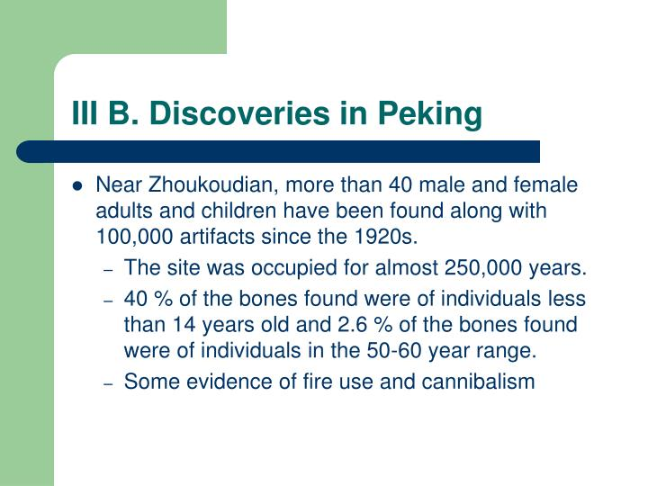III B. Discoveries in Peking