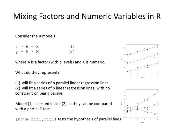 Mixing Factors and Numeric Variables in R