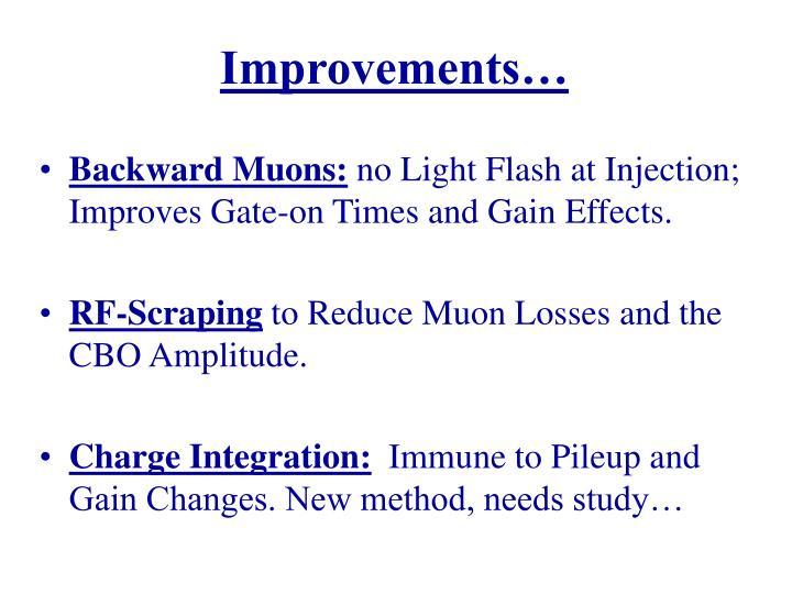Improvements…
