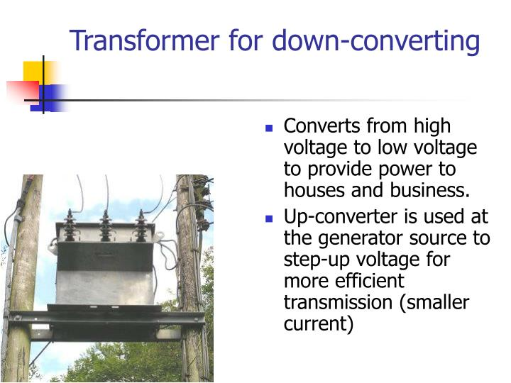 Transformer for down-converting