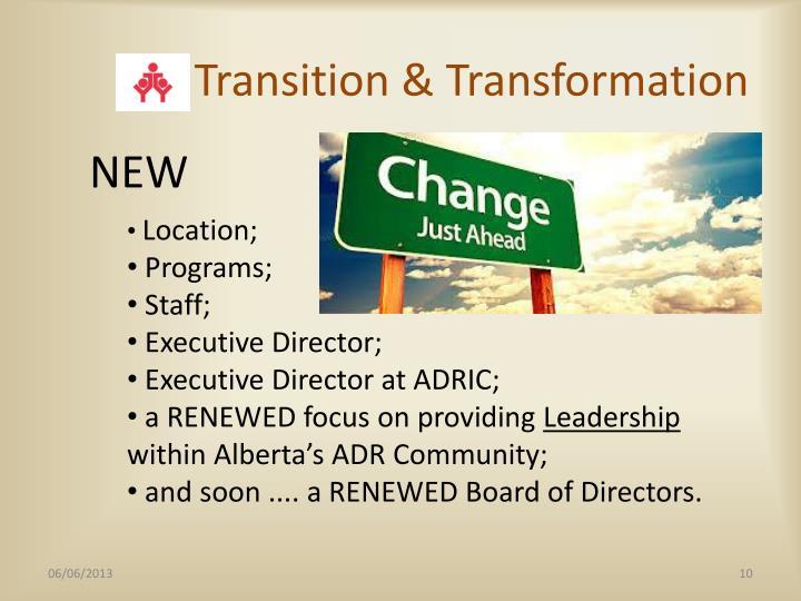 Transition & Transformation