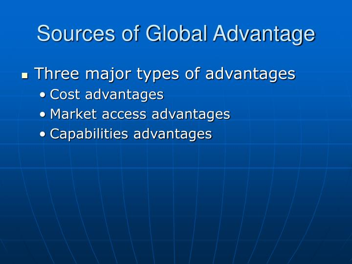Sources of global advantage
