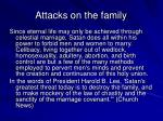 attacks on the family